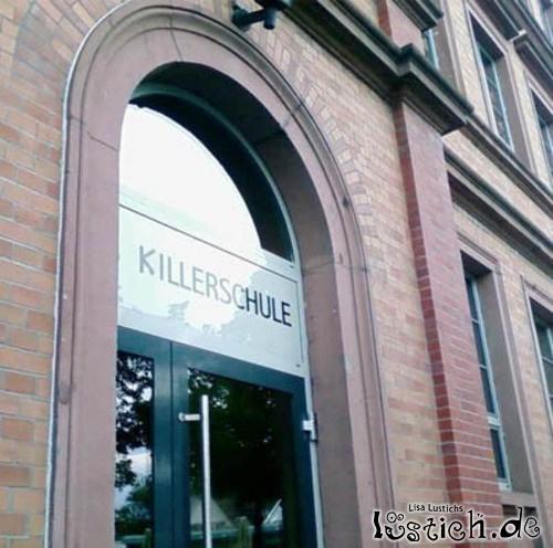 Killerschule